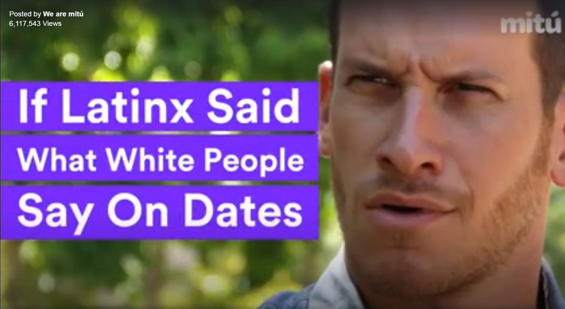 We Are Mitu – If Latins Said What White People Say on Dates